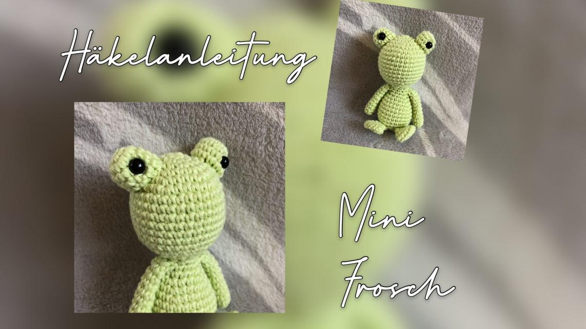 Mini Frosch Häkelanleitung