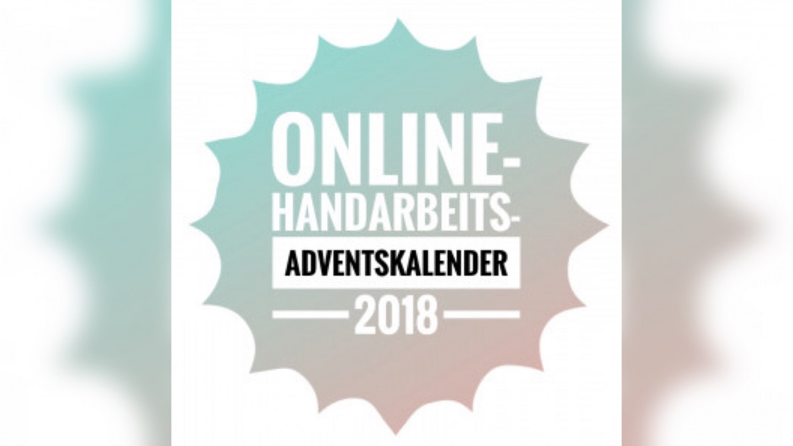 Online Handarbeits Adventskalender 2018