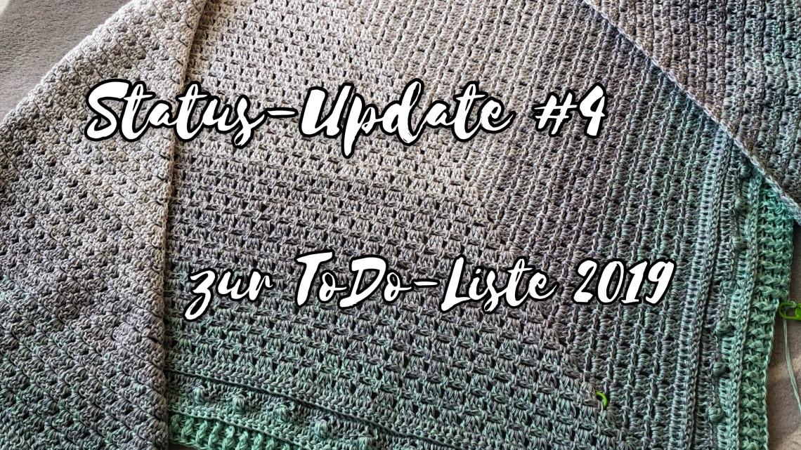 Status-Update #4 zur ToDo Liste 2019